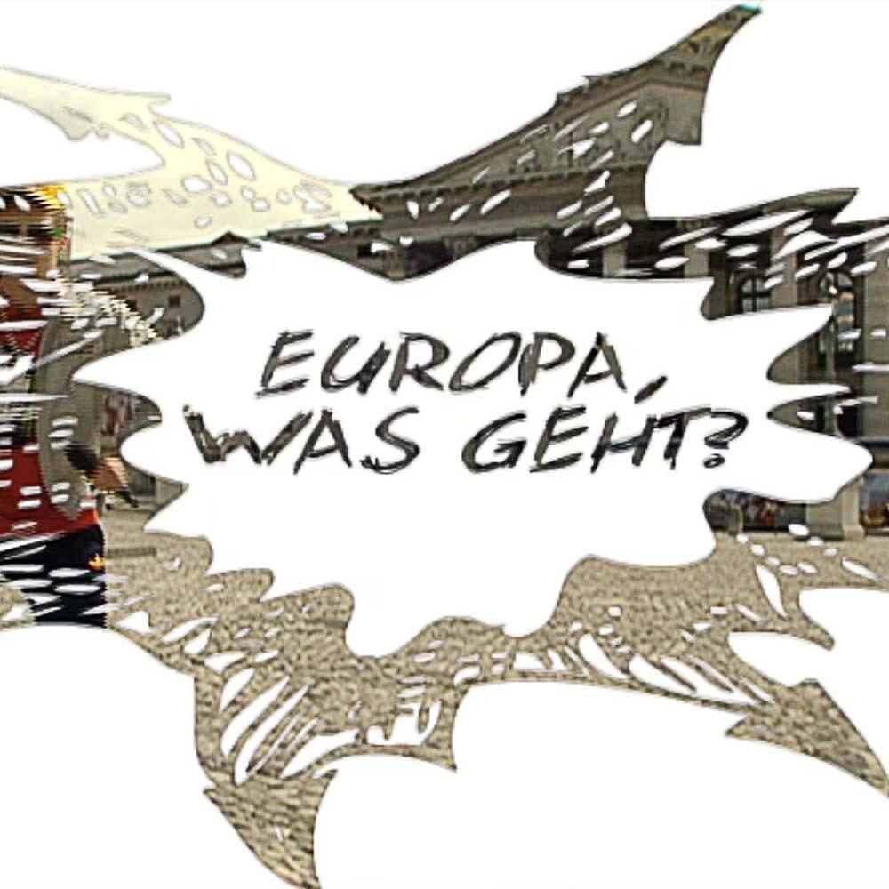 Europa was geht